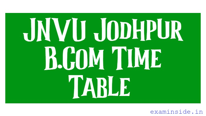 jnvu bcom 1st year time table 2021