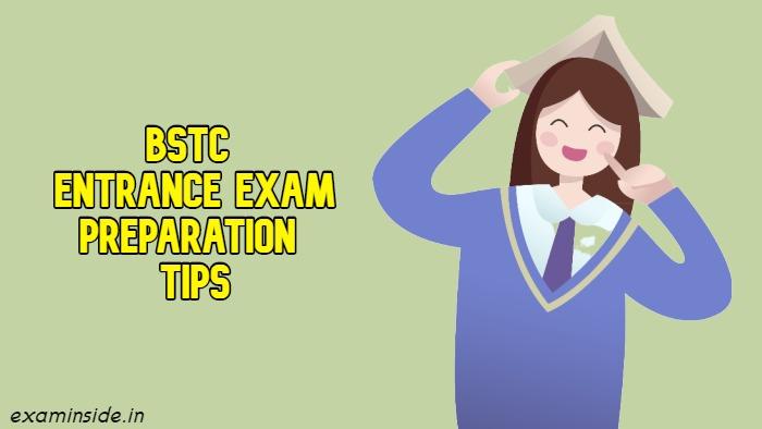 Pre BSTC Exam 2021 की तैयारी कैसे करें, BSTC Entrance Exam Preparation Tips
