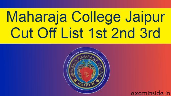 maharaja college jaiput cut off list 2021