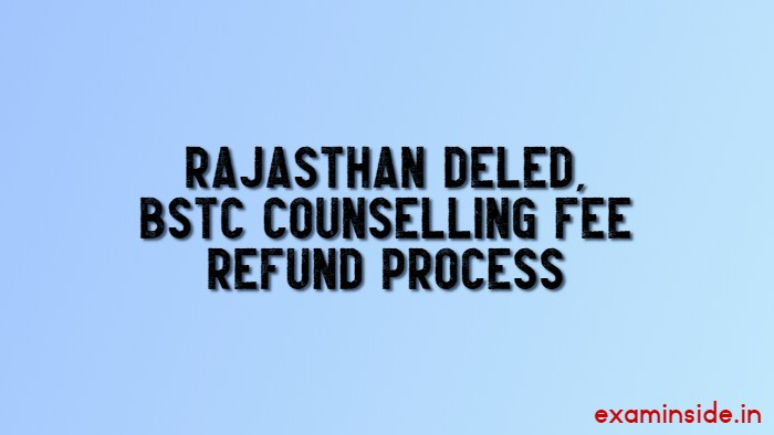 rajasthan bstc counselling fee refund 2020-21