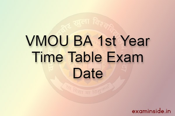 vmou ba 1st year time table exam date