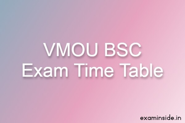 vmou bsc exam time table 2021