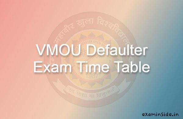 vmou defaulter exam date