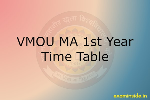 vmou ma 1st year time table 2021