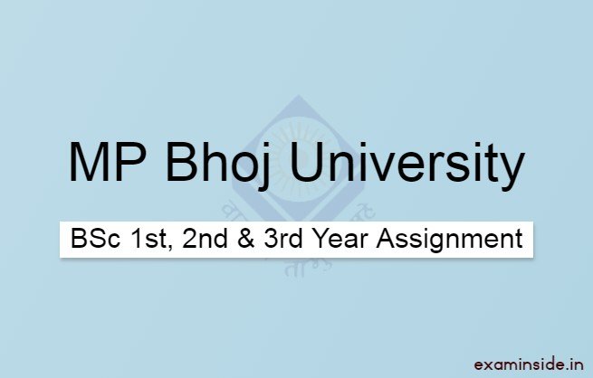 MP Bhoj BSC Assignment 1st, 2nd & 3rd Year 2021