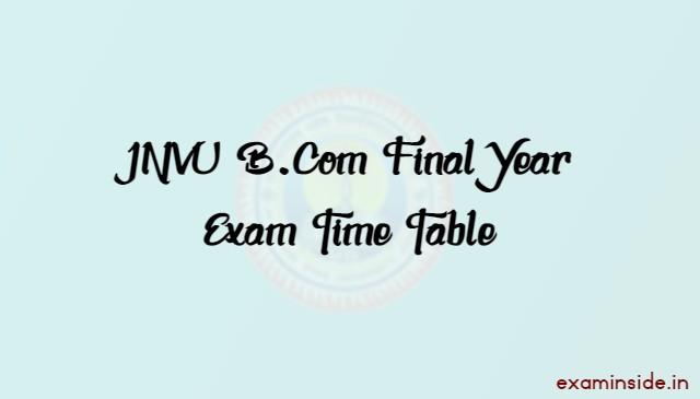 JNVU BCom Final Year Exam Date 2021