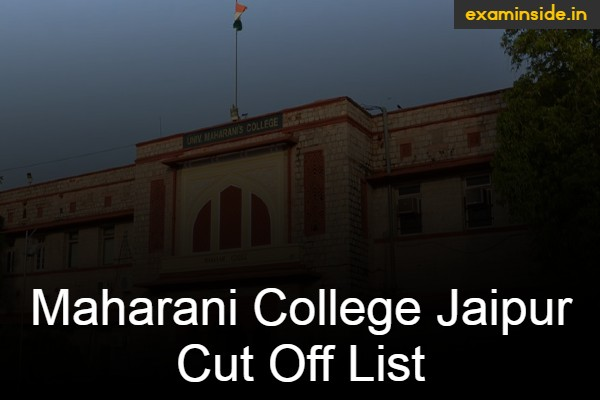 maharani college jaipur cut off list 2021