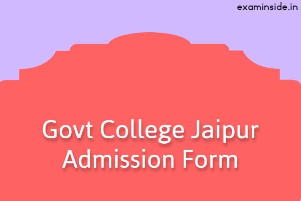 Govt College Jaipur Admission Form 2021