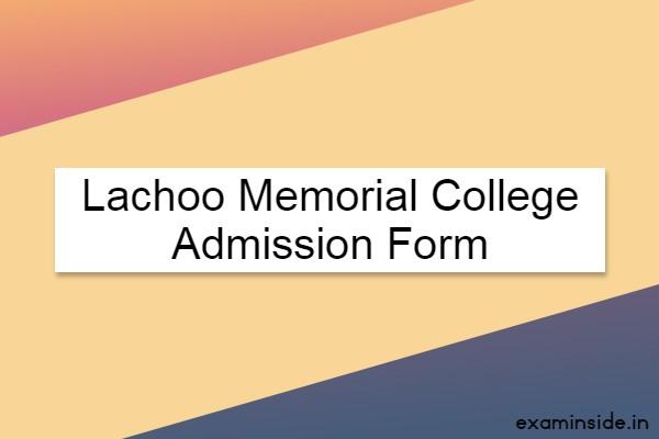 Lachoo Memorial College Admission 2021-22