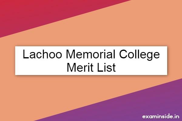 lachoo memorial college merit list 2021
