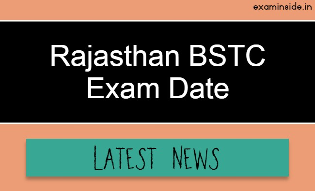 Rajasthan BSTC Exam Date 2021 Latest News