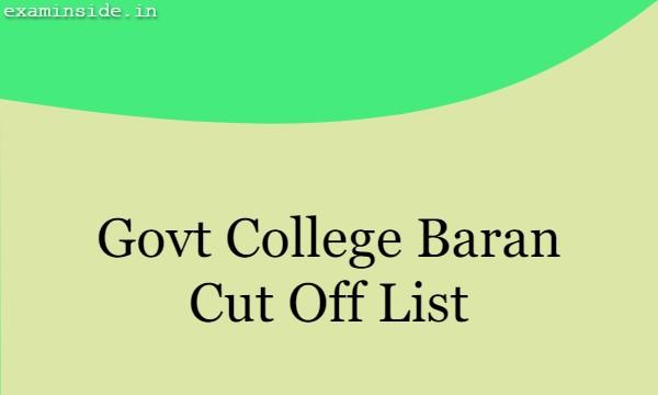 Govt College Baran Cut Off List 2021
