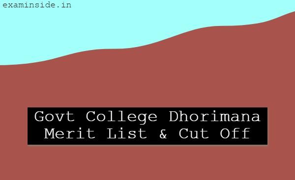 Govt College Dhorimana Merit List 2021