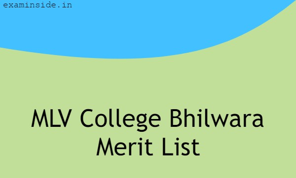 MLV College Bhilwara Merit List 2021