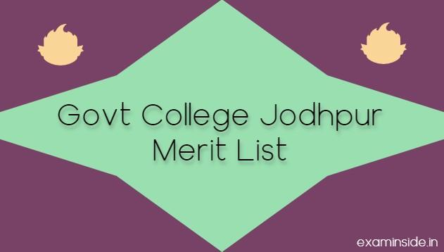 Govt College Jodhpur Merit List 2021