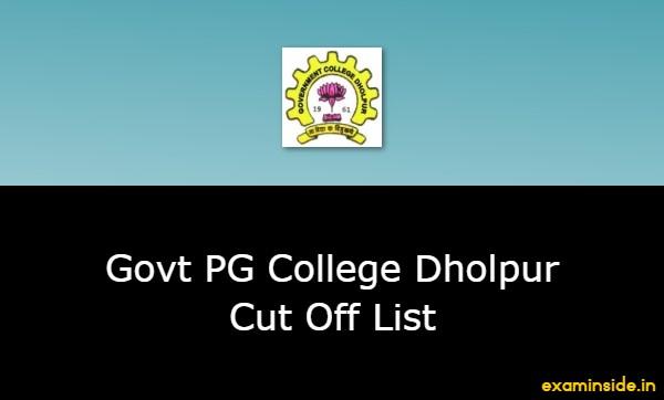 Govt PG College Dholpur Cut Off List 2021