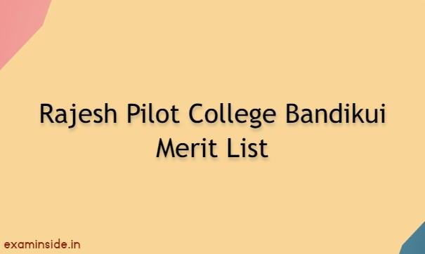 Rajesh Pilot College Bandikui Merit List 2021