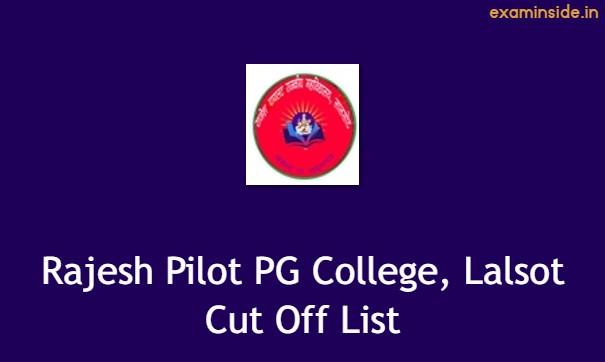 Rajesh Pilot PG College Lalsot Cut Off 2021